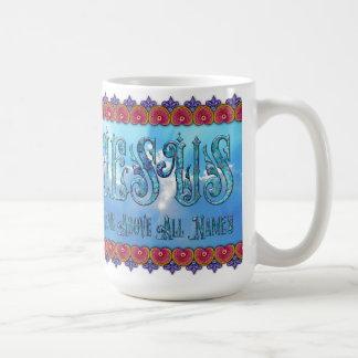 JESUS Name Above All Names 15oz Mug