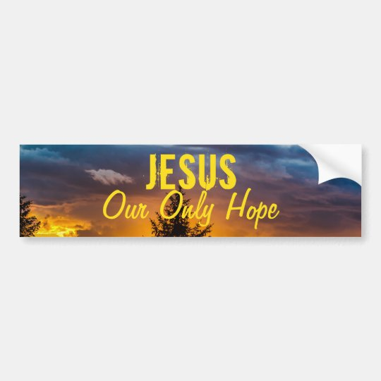 Jesus Our Only Hope Bumper Sticker