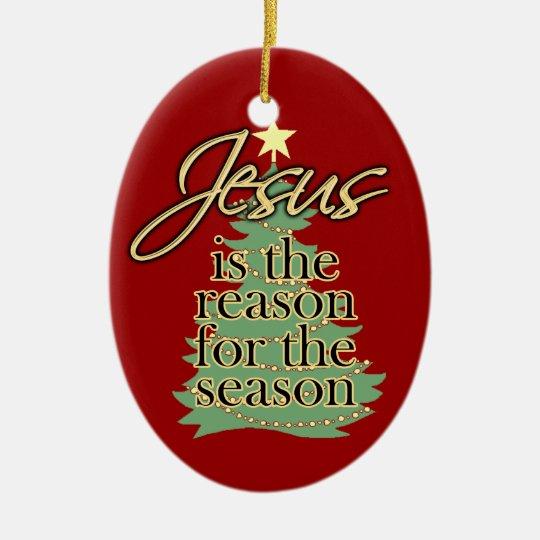 Jesus Reason for the Season Christmas Ornament