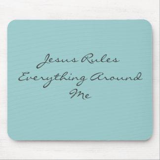 Jesus Rules Everything Around Me Mouse Pad
