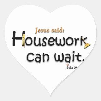 Jesus Said Housework Can Wait Heart Sticker