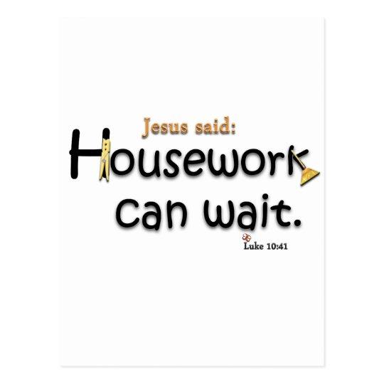 Jesus Said Housework Can Wait Postcard