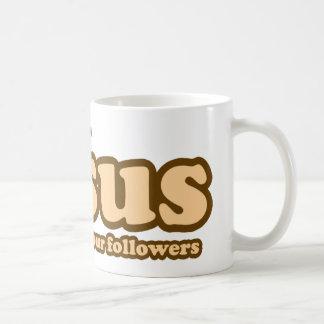 Jesus save me from your followers coffee mugs