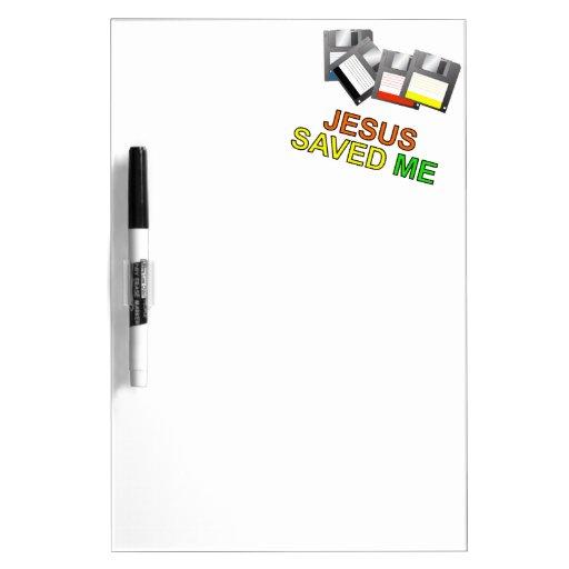 Jesus Saved Me (Floppy Disk) Dry-Erase Whiteboards