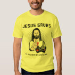 JESUS SAVES...at the end of each level Tee Shirts