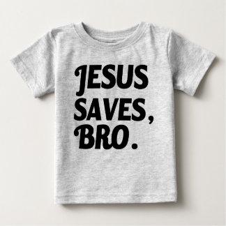 Jesus Saves, Bro funny baby shirt