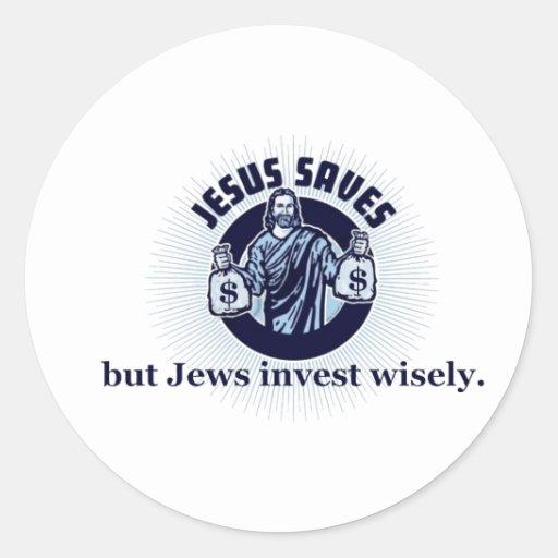 Jesus Saves - Jews Invest Wisely Sticker