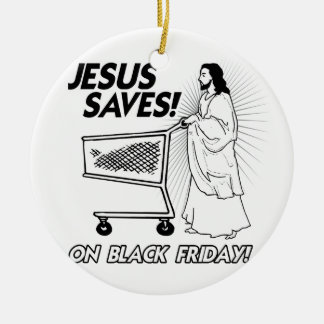 JESUS SAVES ON BLACK FRIDAY -.png Christmas Ornament