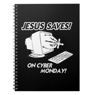JESUS SAVES ON CYBER MONDAY NOTEBOOK