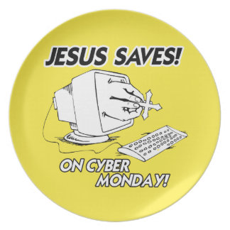 JESUS SAVES ON CYBER MONDAY PLATE