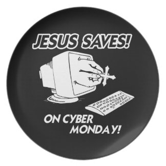 JESUS SAVES ON CYBER MONDAY PARTY PLATES