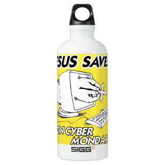 JESUS SAVES ON CYBER MONDAY SIGG TRAVELLER 0.6L WATER BOTTLE
