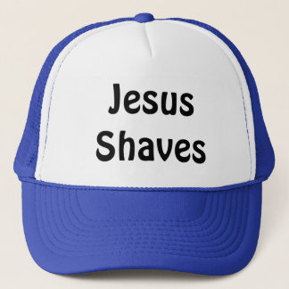 Jesus Shaves Trucker Hat
