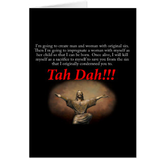 Jesus.  Tah Dah!!! Greeting Card