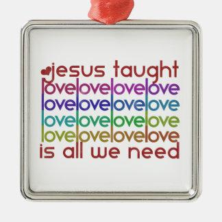 Jesus Taught Love Silver-Colored Square Decoration