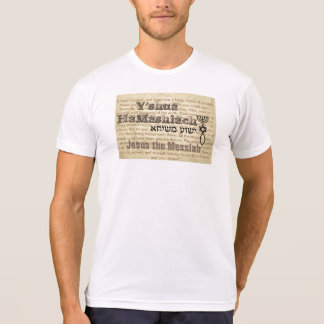 Jesus the Messiah T-Shirt
