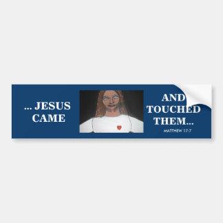 JESUS TOUCHED THEM CAR BUMPER STICKER