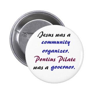 Jesus versus Pontius Pilate Buttons