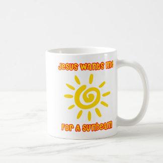 Jesus Wants Me For a Sunbeam Coffee Mug