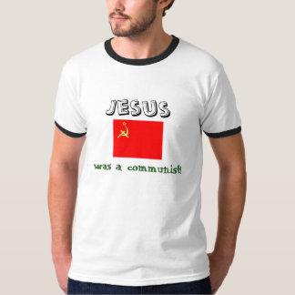 Jesus was a communist. shirt