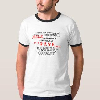 Jesus Was a SOCIALIST! Part I T-Shirt