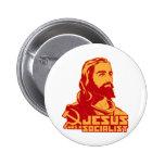 Jesus was a Socialist Pinback Buttons