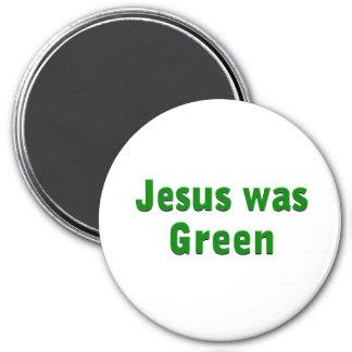 Jesus was Green 7.5 Cm Round Magnet