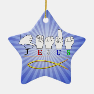 JESUS with CHRISTIAN FISH SYMBOL FINGERSPELLED ASL Ceramic Star Decoration