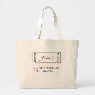 Jesus...Your Ticket to Heaven! Canvas Bag