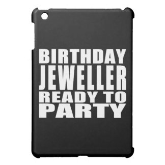 Jewellers : Birthday Jeweller Ready to Party Case For The iPad Mini