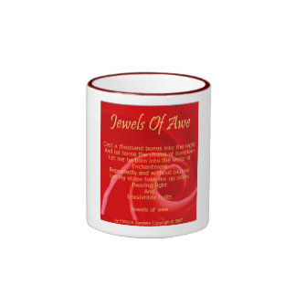 Jewels of Awe poem on coffee cup Ringer Mug