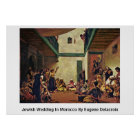 Jewish Wedding In Morocco By Eugene Delacroix Poster