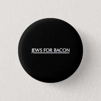 Jews for Bacon 3 Cm Round Badge