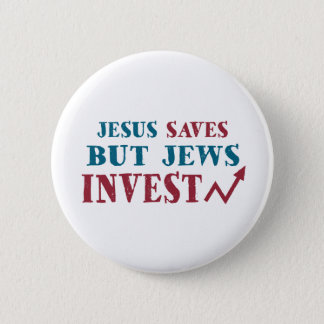 Jews Invest - Jewish finance humor 6 Cm Round Badge