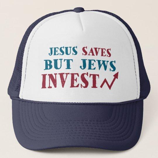 Jews Invest - Jewish finance humour Trucker Hat