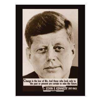 JFK 'Change is the law of life' quote postcard