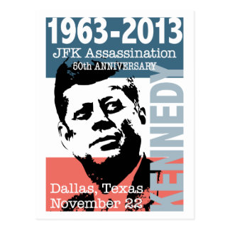 JFK Kennedy Assassination Anniversary 1963 - 2013 Postcard