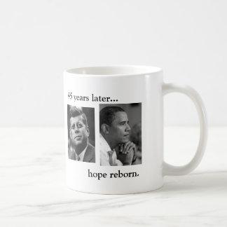 JFK OBAMA 45 YEARS LATER... HOPE REBORN MUG