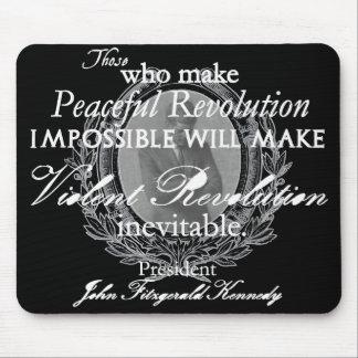 JFK on Peaceful or Violent Revolution Mouse Mat