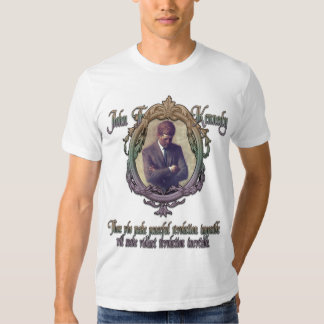 JFK on Violent or Peaceful Revolution Tee Shirt