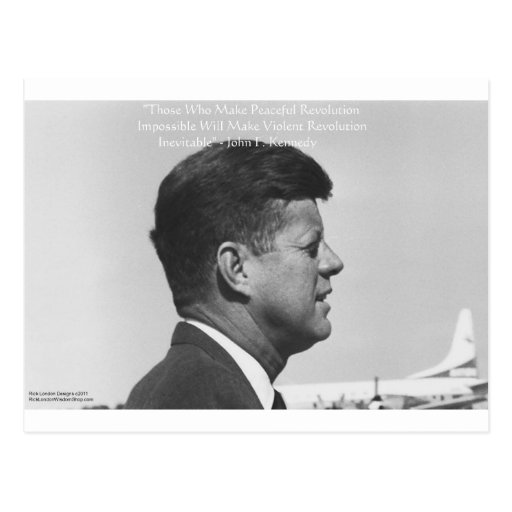 """JFK """"Peaceful Revolution"""" Quote Gifts Cards & Tees Postcards"""