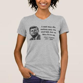 JFK Quote 4b T-Shirt