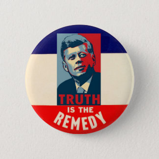 JFK: Truth is the Remedy 6 Cm Round Badge