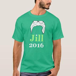 Jill 2016 (Bernie 2016 Parody) T-Shirt