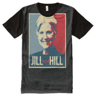 Jill Not Hill - Jill Stein not Hillary Clinton - - All-Over Print T-Shirt