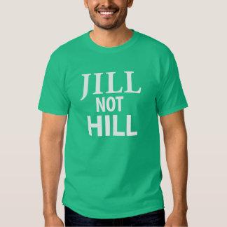 Jill Not Hill T-shirts