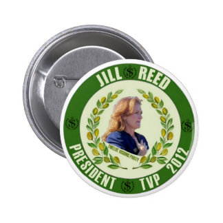 Jill Reed for President 2012 6 Cm Round Badge
