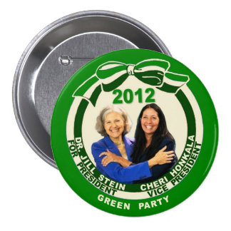 Jill Stein / Cheri Honkala 2012 7.5 Cm Round Badge
