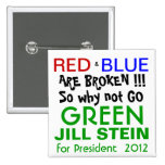 Jill Stein for President 2012 Green Party 15 Cm Square Badge