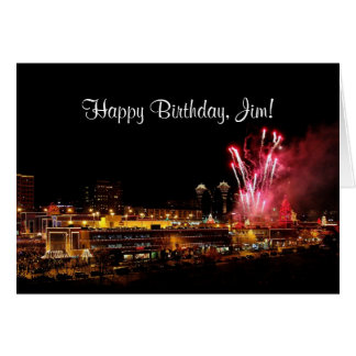 Jim Happy Birthday Kansas City Plaza Fireworks Card
